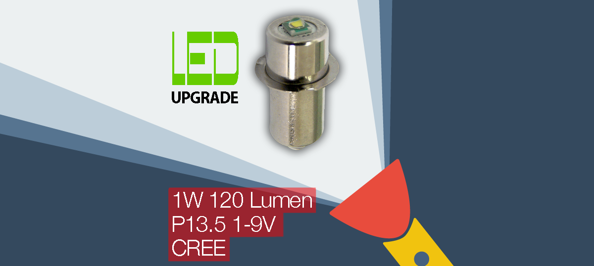 LED Upgrade/conversion bulb for many popular Torches/flashlights P13.5 Flange 1-9V 1W 120LM CREE
